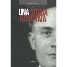 Una storia ritrovata (1885-1962) di Daniela Metteo