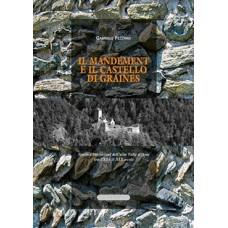 Il mandement e il castello di Graines di Gabriele Pezzano