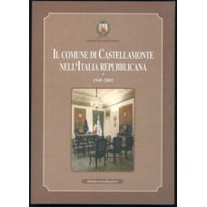 Il comune di Castellamonte nell'Italia repubblicana 1945-2002 di Emilio Champagne