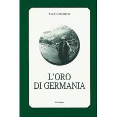 L'oro di Germania di Enrico Martinet