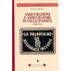 Assicurazioni e assicuratori in Valle d'Aosta 1830-1914 di Marcello Omezzoli