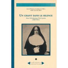 Un chant dans le silence di M.Léonie Bois e S.Marina Garbolino Riva