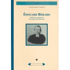 Edouard Bérard di Chiara Isabel Carrozza