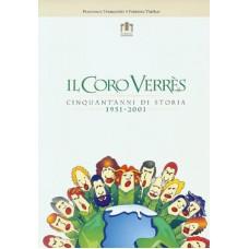 Il Coro Verrès di Autori Vari