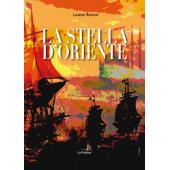"""""""La stella d'oriente"""" di Laurent Sarteur"""