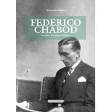 Federico Chabod. Lo storico, il politico, l'alpinista di Antonella Dallou