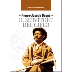 Pierre-Joseph Dayné Il servitore del cielo