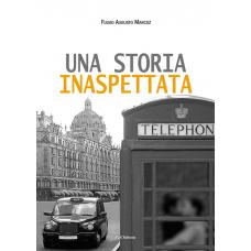 Una storia inaspettata di Fulvio Augusto Marcoz