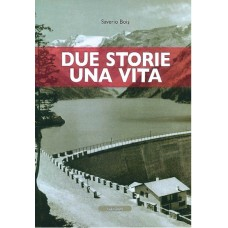 Due storie una vita di Saverio Bois