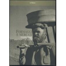 Formaggi e mercati di Stuart Woolf e Pier Paolo Viazzo