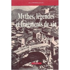 Mythes, légendes, et fragmentes de vie di Pia Lantermoz Faccini