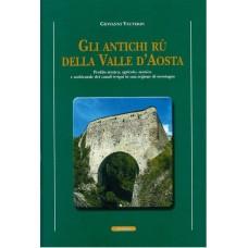 Gli antichi rû della Valle d'Aosta di Giovanni Vauterin