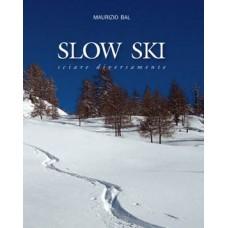 Slowski di Maurizio Bal
