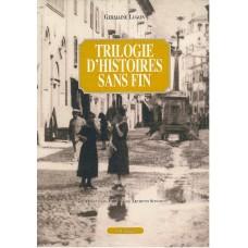 Trilogie d'histoires sans fin di Germaine Lugon