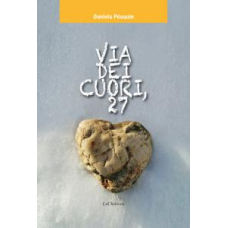 Via dei cuori, 27 di Daniela Péaquin